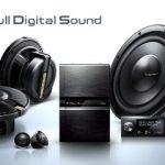 フルデジタルサウンドシステム試聴できます!